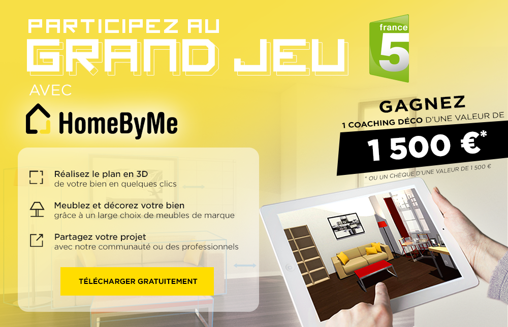 Grand Jeu Concours Homebyme Avec La Maison France 5 Homebyme